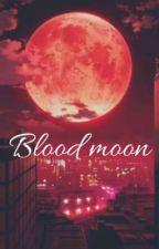 Blood moon  by haileyokt