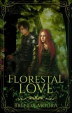 Florestal Love by BrendaMoura7628