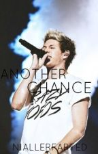 Another Chance (A Niall Horan Fan Fic) by NiallerFarted