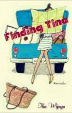 FINDING TINA by ika_wijaya