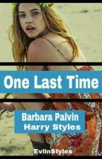 One Last Time [H.s]✔ by LittleGirly466
