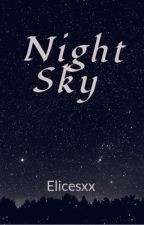 Night Sky (One shot story) by Elicesxx