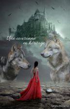Une couronne en héritage by LeandraIrena