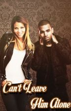 Can't Leave Him Alone (A Chris Brown fanfiction) by nitabreezy