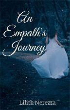 An Empath's Jouney by soulesslilith1