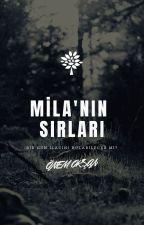 MİLA'NIN SIRLARI by oksanonem653