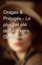 Orages & Préjugés - Le plus bel été des 4 sœurs Deschene by CharliedeFrance