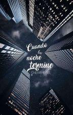 Cuando la noche termine (ls) by CherryEssel