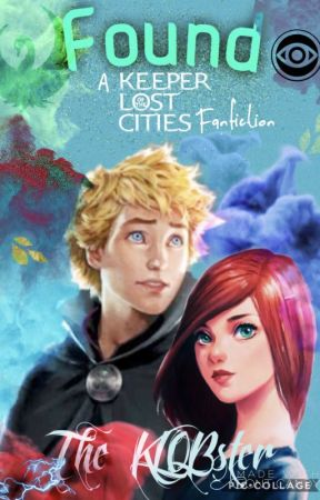Found: Sequel to Hidden: A Keeper of the Lost Cities Fanfiction by Strikestar18