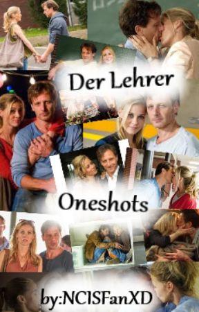 Der Lehrer - Oneshots by NCISFanXD