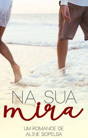 Na Sua Mira (Irmãos Soaint 2) by asopelsa