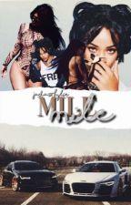 MILE  by -RIDEORDIE