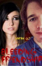 Bleeding Friendship (A Shane Dawson Love Story) **FINISHED** by shane4life