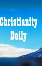 Christianity daily by TinnyLisa23