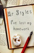 Mr Styles, I've lost my homework by dreamingofasheep