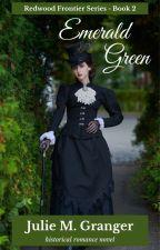 Emerald Green (Book #2) by JulieGranger
