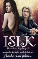 IŞIK  by Gercek_Masallar