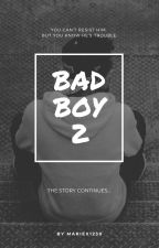 bad boy 2 by mariex1230