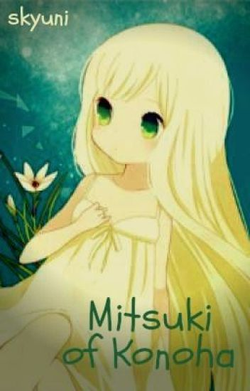 Mitsuki of Konoha (naruto fanfic)