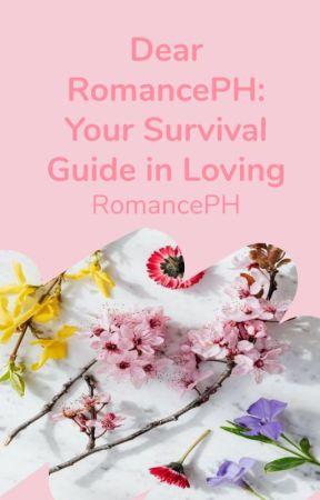 Dear RomancePH: Your Survival Guide on Loving by RomancePH