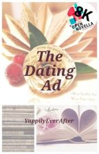 The Dating Ad [#OpenNovellaContest2019] by YappilyEverAfter