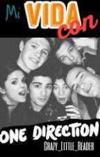 Mi vida con One Direction by Crazy_Little_Reader