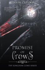 Promise Of Crows  by Mrs_Barker