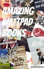 Amazing Wattpad Books by _whattt_