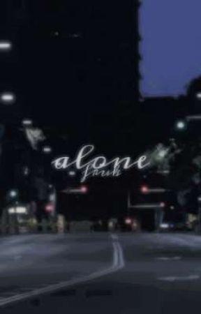 ALONE | fruk by braziliandisaster
