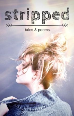 stripped // tales & poems by MeganRBooks