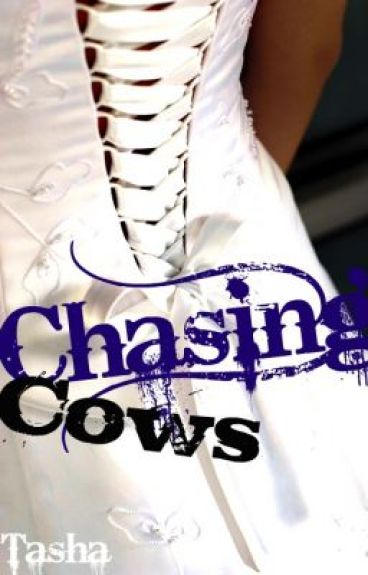 Chasing Cows