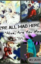 Alice In Wonderland Songs by JeffxPoison