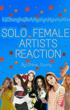 SOLO FEMALE ARTISTS REACTION by Shine0330