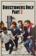 Directioners Only : Part 3 by donutchanel