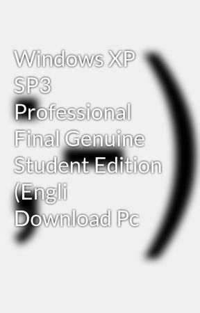 Windows xp sp3 student edition (swedish) download by rabminscoga.