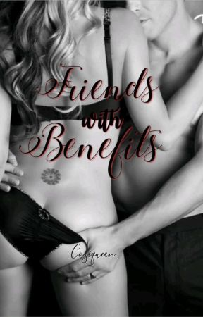 Friends with Benefits  by coziqueen