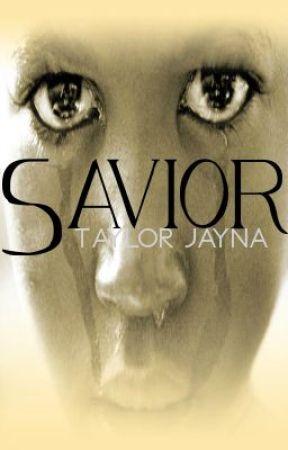 Savior (On Hold) by XxJemanixX