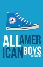 All American Boys [B x B] (Wattys 2019) by holysacrilege
