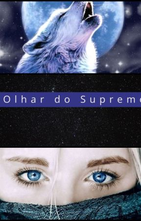 Olhar do Supremo by Acnayb_Chan