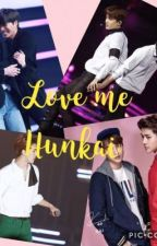 Love me (HUNKAI) by wmsjfmabak