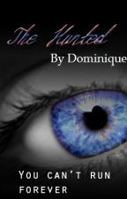 The Hunted by DominiqueChevalier