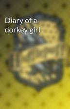 Diary of a dorkey girl by katestar9905