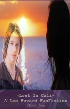 Lost in California (Leo Howard FanFic) by kooies