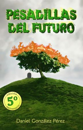 Pesadillas del Futuro by DanielGonz21