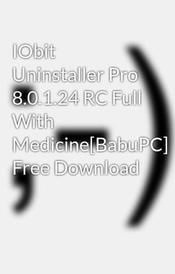 IObit Uninstaller Pro 8.0.1.24 RC Full With Medicine[BabuPC] Free Download
