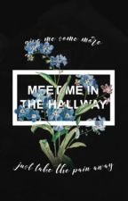 MEET ME IN THE HALLWAY // PRETTY LITTLE LIARS  by AESTHETIC-ILY