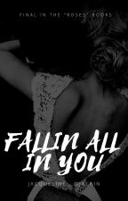 fallin all in you || SM [3] by jackin