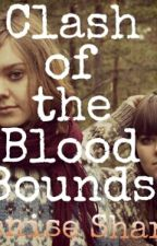 The Clash of The Blood Bounds by pentaholics_sa