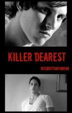 Killer Dearest (boyxgirl) by MrsOconnell