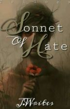 Sonnet Of Hate by JEIWRITES3